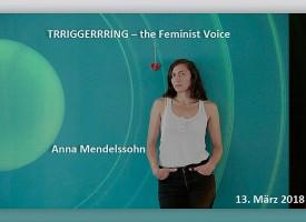 PTW | Jour fixe des Instituts für transkulturelle und historische Forschung: TRRIGGERRRING – the Feminist Voice