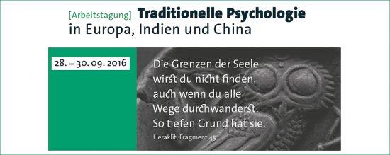 Arbeitstagung: Traditionelle Psychologie in Europa, Indien und China