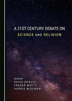 Buch Neuerscheinung | A 21st Century Debate on Science and Religion