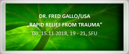 """Lecture DR. FRED GALLO: """"RAPID RELIEF FROM TRAUMA"""""""