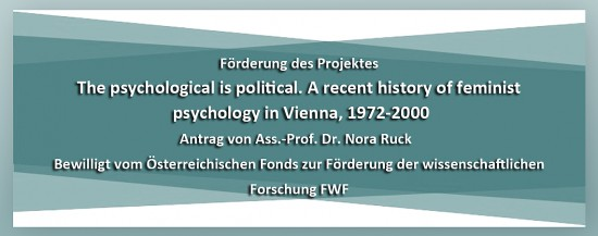 PSY | Projektbewilligung: The psychological is political. A recent history of feminist psychology in Vienna, 1972-2000