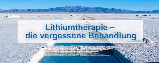 TAGUNG | Lithiumtherapie – die vergessene Behandlung