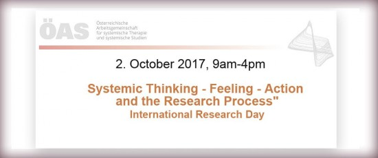 """International Research Day: """"Systemic Thinking – Feeling – Action and the Research Process"""""""
