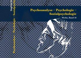 """Buchneuerscheinung """"Psychoanalyse – Psychologie – Sozialpsychologie"""""""