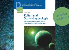 PTW | Buchneuerscheinung: »Kultur- und Sozialklingonologie« – Ein ethnographischer Streifzug durch das Star-Trek-Universum