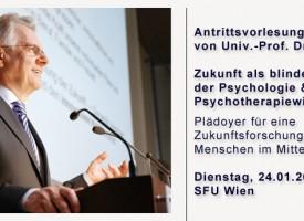 Antrittsvorlesung von Univ.-Prof. Dr. Reinhold Popp: Zukunft als blinder Fleck der Psychologie & Psychotherapiewissenschaft?