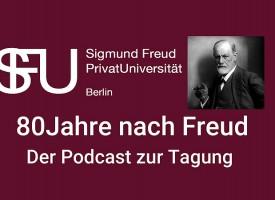 SFU Berlin Podcast zur Tagung | 80 Jahre nach Freud am 28. September 2019