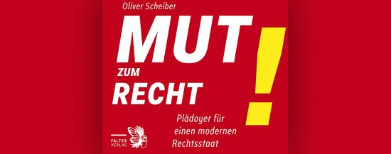 VERSCHOBEN | JUS Buchpräsentation: Mut zum Recht! Plädoyer für einen modernen Rechtsstaat