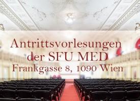 MED | Antrittsvorlesungen der SFU MED