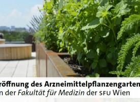 MED | Eröffnung des Arzneipflanzengartens der SFU MED