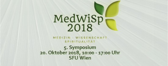5. Symposium Medicine, Science and Spirituality: New horizons in science and medicine