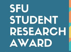 SFU Student Research Award 2019
