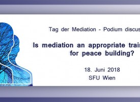 "PTW | Tag der Mediation – Podium discussion: ""Is mediation an appropriate training tool for peace building?"""