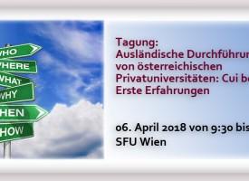 Tagung | Ausländische Durchführungsstandorte von österreichischen Privatuniversitäten: Cui bono? Erste Erfahrungen