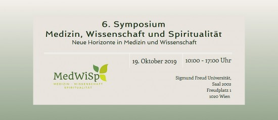 6th Symposium on Medicine, Science and Spirituality