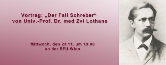 """Vortrag: """"Der Fall Schreber"""" von Univ.-Prof. Dr. med Zvi Lothane"""