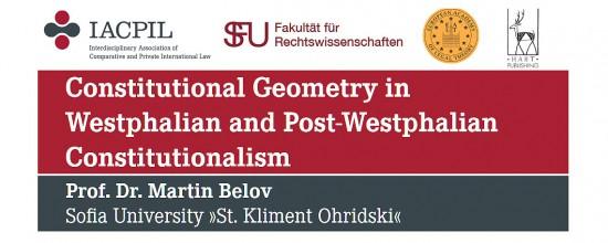 Vortrag: Constitutional Geometry in Westphalian and Post-Westphalian Constitutionalism