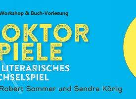 Workshops und Buch-Vorlesung | Doktorspiele