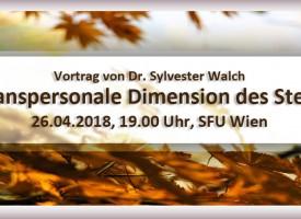 Vortrag Dr. Sylvester Walch | Die transpersonale Dimension des Sterbens